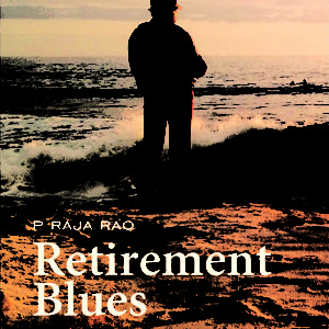 ​Retirement Blues