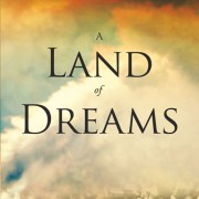 A Land of Dreams_Cover Design_Final_06052015_RGB 500