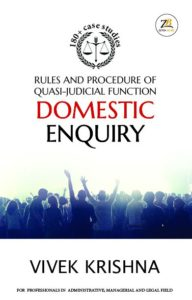 Rules and Procedure of Quasi-judicial Function Domestic Enquiry