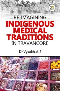 Re- Imagining Indigenous Medical Traditions in Travancore