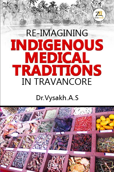 Re-imagining Indigenous medical traditions in Travencore