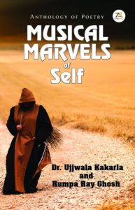 Musical Marvels of Self  – Anthology of Poetry