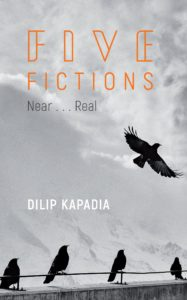 Five Fictions     near……real