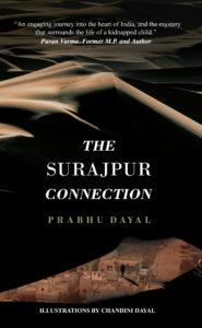 THE SURAJPUR CONNECTION