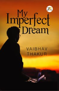 My Imperfect Dream