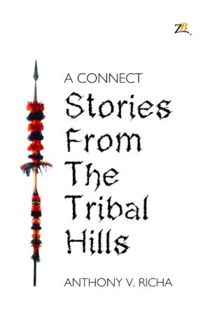 Stories from the Tribal Hills