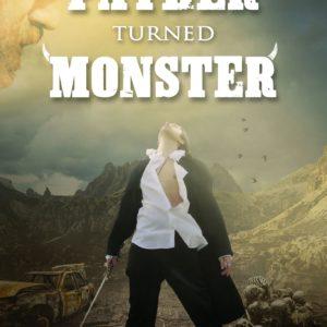 Novel, short stories, father turned monster