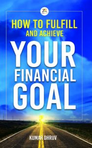 How to Fulfill and Achieve Your Financial Goal