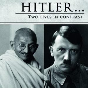 Difference in the philosophy of Gandhi and Hitler